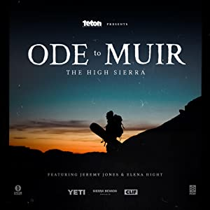 Ode to Muir: The High Sierra